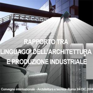 Rapporto tra Linguaggi dell'Architettura e Produzione Industriale
