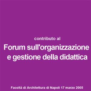 Forum sull'organizzazione e gestione della didattica