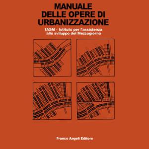 Manuale delle Opere di Urbanizzazione
