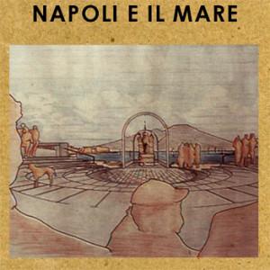Napoli e il Mare