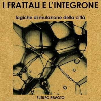 I Frattali e l'Integrone