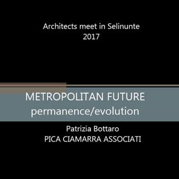 METROPOLITAN FUTURE – permanence /evolution